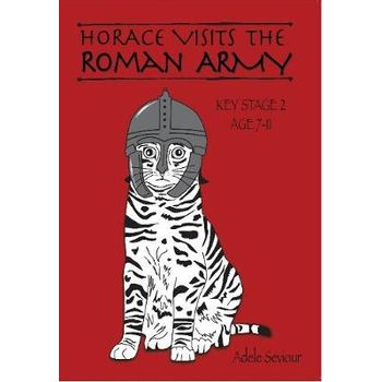 HORACE VISITS THE ROMAN ARMY