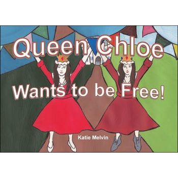 QUEEN CHLOE WANTS TO BE FREE!