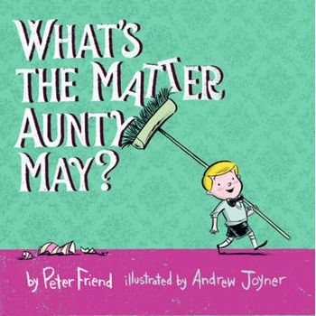 WHATS THE MATTER AUNTY MAY?