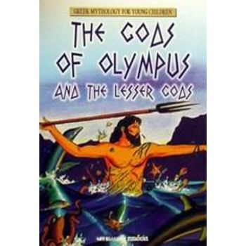 The Gods of Olympus and the Lesser Gods