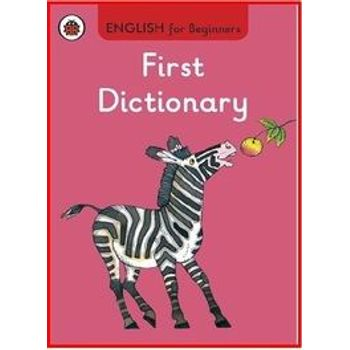 FIRST DICTIONARY: ENGLISH FOR BEGINNERS