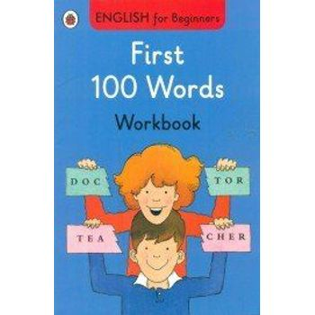 FIRST 100 WORDS WORKBOOK: ENGLISH FOR BE