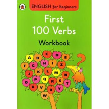 FIRST 100 VERBS WORKBOOK: ENGLISH FOR BE