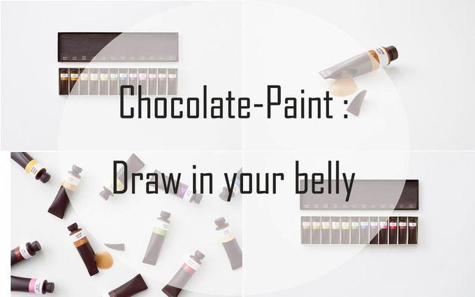 Chocolate - Paint: 創意是讓你能在肚裹作畫