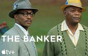 Apple TV+原創電影《The Banker》電影預告及劇情簡介