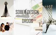 清醒的設計: 來自荷蘭的Droog Design登陸香港了!