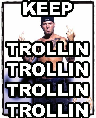 [Image: keep+trolling.jpeg]