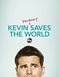 Kevin (Probably) Saves the World | Bmovies