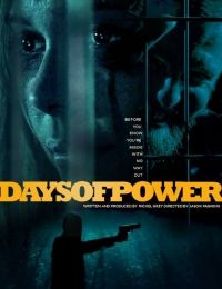 Days of Power | Watch Movies Online