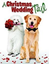 A Christmas Wedding Tail | Watch Movies Online