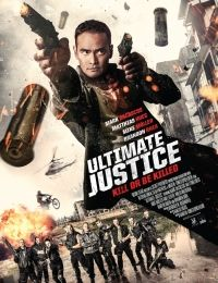 Ultimate Justice | Watch Movies Online