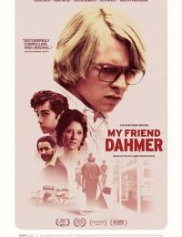 My Friend Dahmer | Bmovies