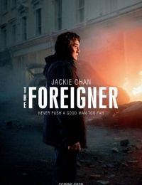 The Foreigner | Watch Movies Online