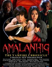 Amalanhig: The Vampire Chronicles | Watch Movies Online