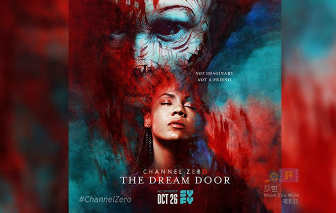【美劇】恐怖影集《Channel Zero:The Dream Door》第四季最新預告