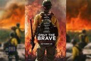 【影評】《烈焰雄心 / Only the Brave》:平實又讓人心酸的一場無情火