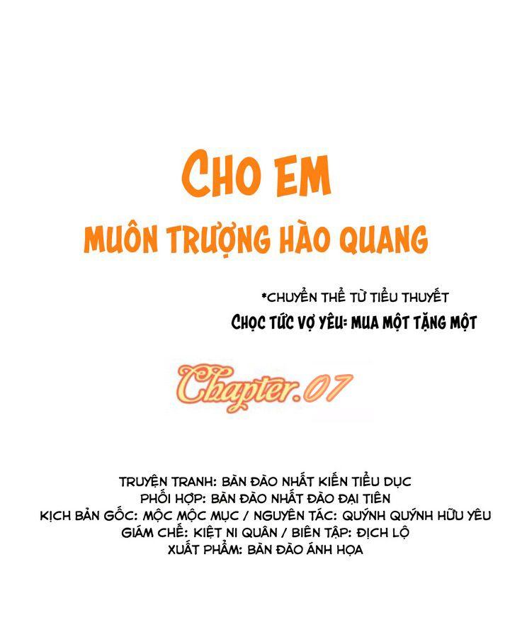 Cho Em Muôn Trượng Hào Quang - Chap 7