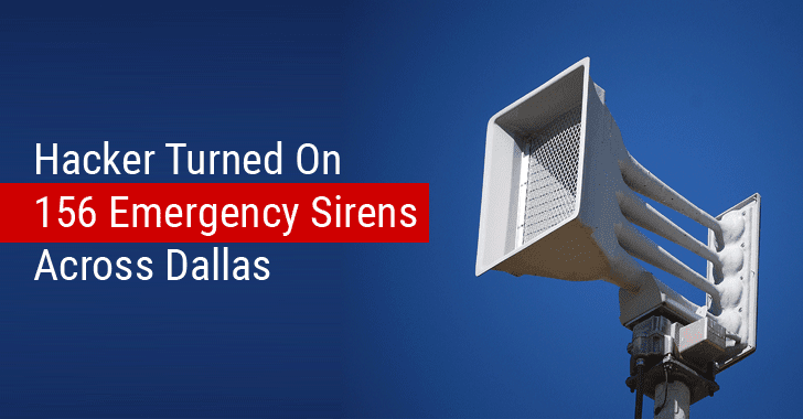 Hacker Caused Panic in Dallas by Turning ON Every Emergency Siren at Once