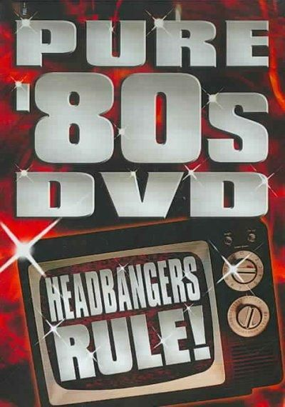 VA - Pure 80's - Headbangers Rule! (2007) [DVDRip]