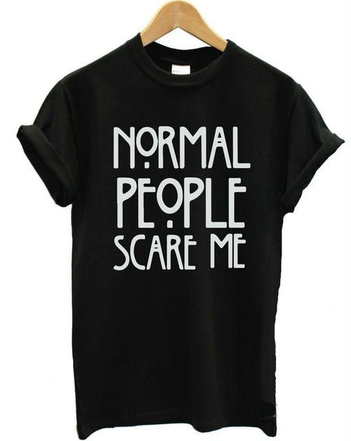 Norml People Scare Me Summer New T Shirt Women Letter Print Cotton Short Sleeve Casual shirts Ladies Black/White Tops Plus Size