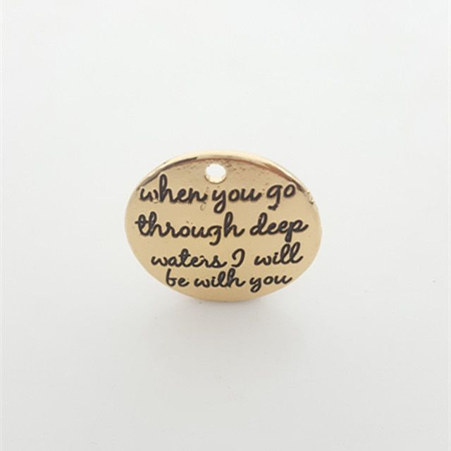 "20pcs Gold color Alloy Message Charms ""when you go through deep waters... "" Pendant Newest Diy Charm Lots For Jewelry"