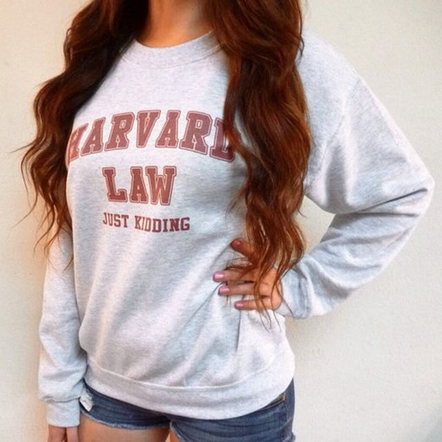 Harvard Law Just Kidding Sweatshirts - Funny Hoodies - Tumblr Sweatshirt - Crewneck Sweatshirts Pullovers