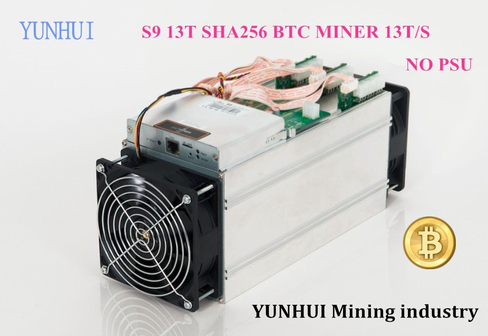 YUNHUI Mining industry sell AntMiner S9 13Th/s Bitmain Asic Miner NO PSU Bitcon Miner,16nm BTC Mining,Power Consumption 1300W