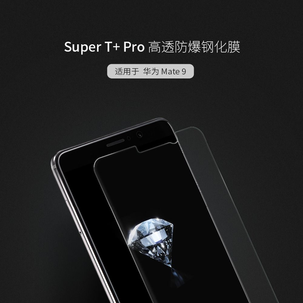 NILLKIN Super T+ Pro Clear Anti-Explosion Tempered Glass 0.1mm 9H 2.5D Filter UV Anti Glare 3D Touch For HUAWEI Mate 9