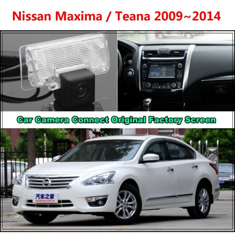 For Nissan Maxima / Teana 2009~2014 Car Camera Connected Original Screen Monitor and Rearview Backup Camera Original car screen