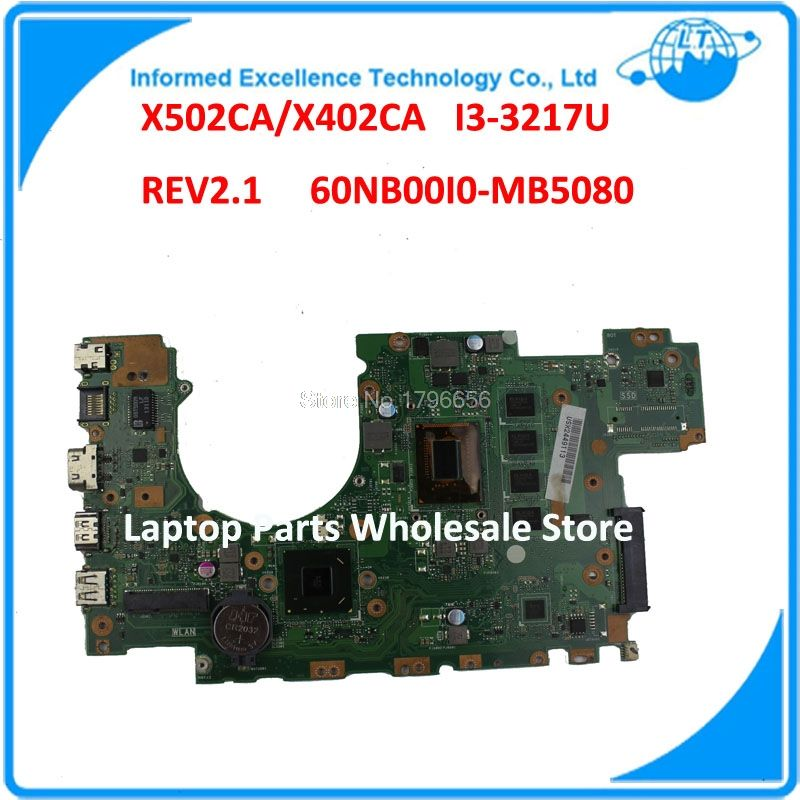 Laptop Motherboard X502CA X402CA REV2.1 With i3-3217U 4G  Fully Teated Mainboard 60NB00I0-MB5080 MB 8 Memory