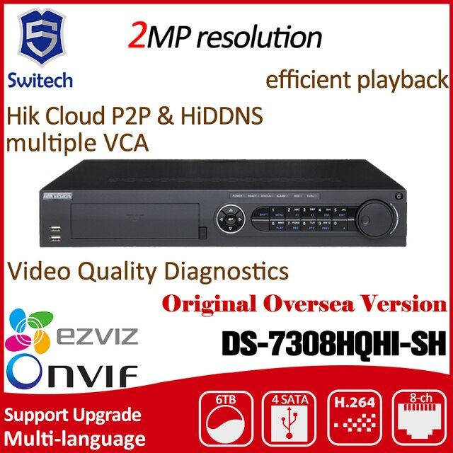 DS-7308HQHI-SH Hikvision DVR 8CH H.264 Turbo HD DVR Up to 1080p resolution, 4 SATA interfaces, Up to 6 TB capacity for each disk