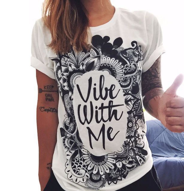 Vibe With Me Print Punk Rock Fashion Graphic Tees European T shirt Summer  Women Designer Clothing 2016