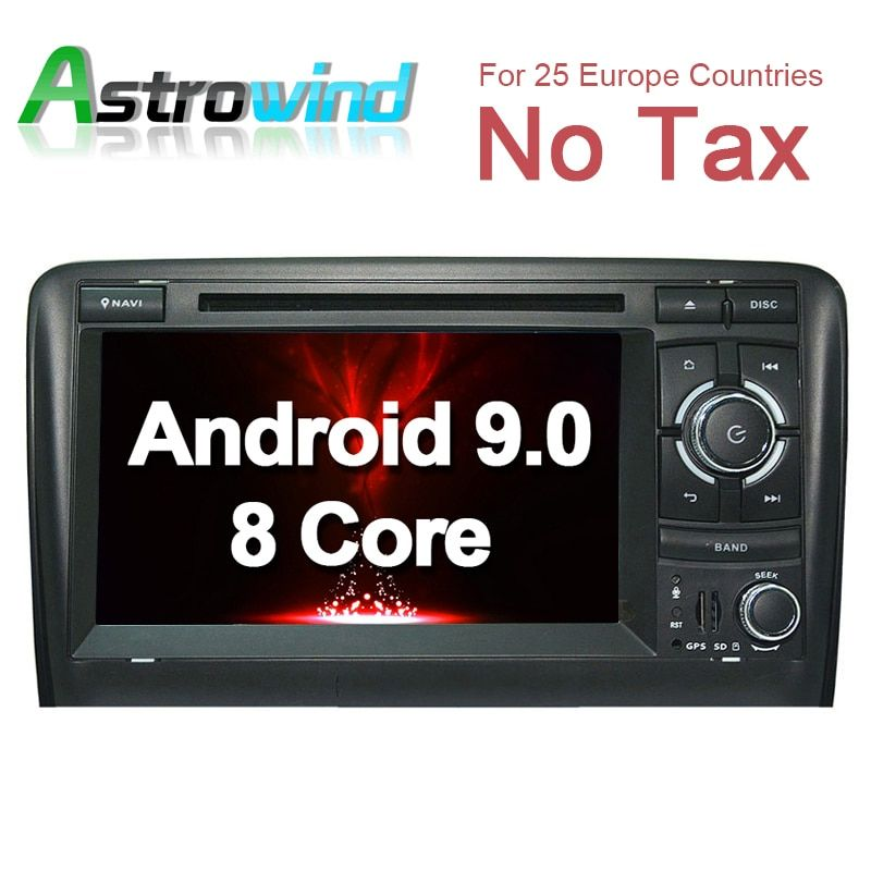Octa Core, 4G RAM, 32G ROM, Android 9.0 Car GPS Navigation System DVD Player Auto Radio Audio Video Stereo Media For Audi A3