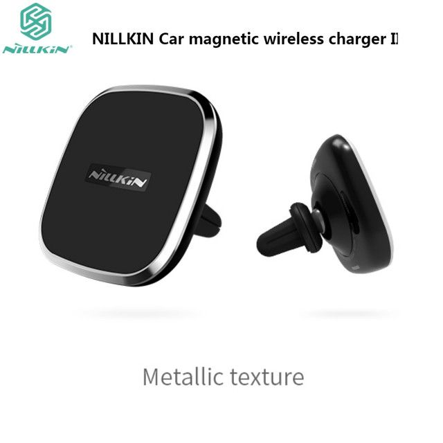 NILLKIN Car Magnetic Wireless Charger For Samsung Galaxy S8 S8 Plus Qi Wireless Charger Pad Air Vent Mount For iPhone x 8 8 Plus