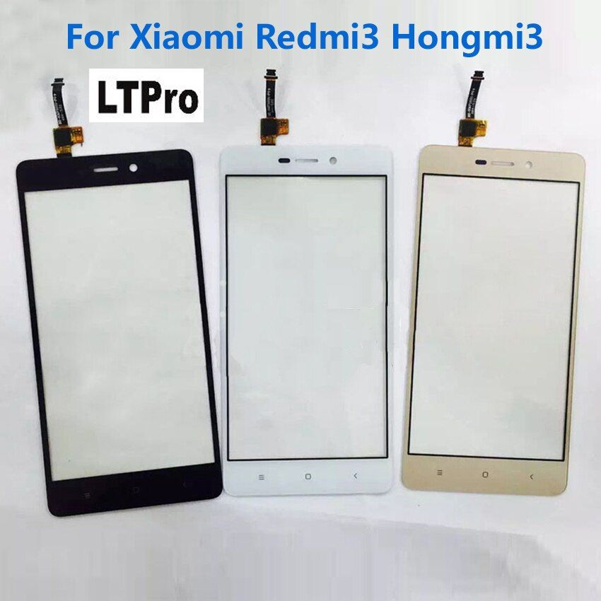 LTPro TOP Quality Redme 3 Front Glass Touch Screen Digitizer For Xiaomi Redmi 3 Hongmi3 Red Rice 3 Mobile Sensor Parts
