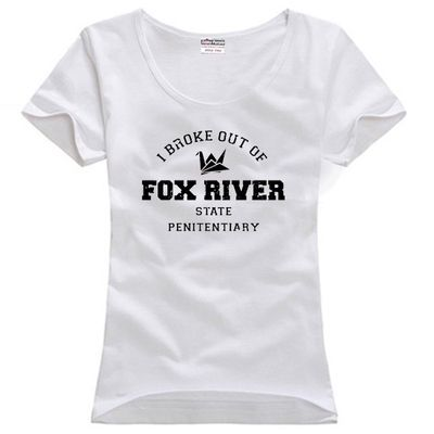 prison break i broke out of fox river state penitentiary Michael Scofield girls woman female o-neck cotton T-shirt