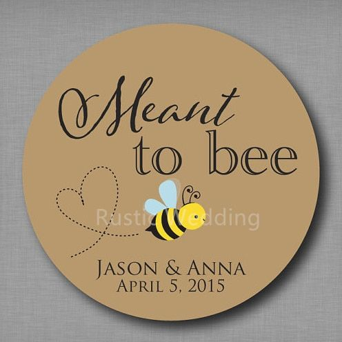Meant to Bee Honey Favor Labels Meant to Be Stickers Mason Jar Tags Label Personalized Wedding Favor Stickers