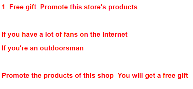 Free gift  Promote this store's products