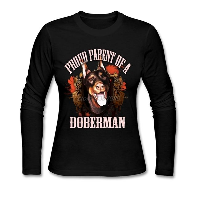Crewneck Tshirt Women Wholesale Proud Parent Of A Doberman Female Shirt Fashion 2017 Awesome T Shirts O-Neck