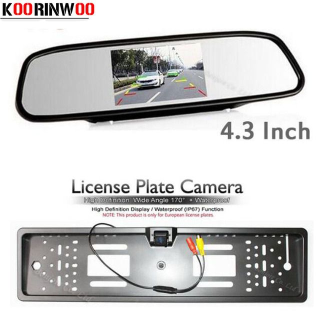 Koorinwoo Parking vehicle 4.3 Colorful LCD Car Rear View Mirror Monitor TFT Screen With Auto Europe License Plate Frame Camera