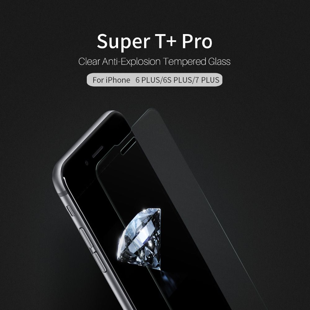 NILLKIN Super T+ Pro Clear Anti-Explosion Tempered Glass 9H 2.5D UV Filter Support 3D Touch For iPhone 6S Plus/iPhone 7 Plus