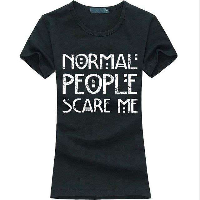 2017 Summer Normal People Scare Me funny print women t-shirt Harajuku Casual Slim Tee shirt Femme fashion Brand kawaii punk tops