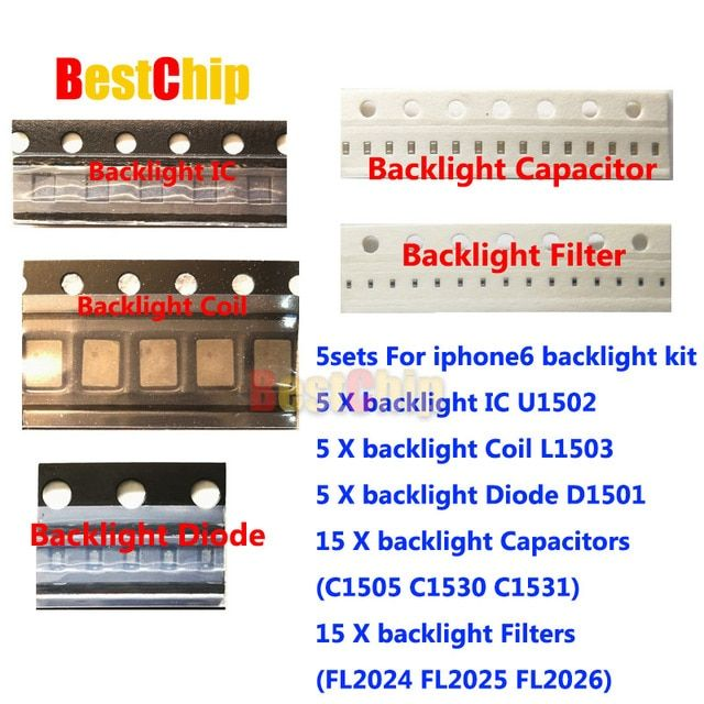 5set/lot for iPhone 6 6plus Backlight solutions Kit IC U1502 +coil L1503 +diode D1501 +Capacitor C1530 31 C1505 filter FL2024-26