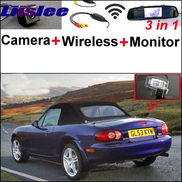 3 in1 Special Rear View Camera + Wireless Receiver + Mirror Monitor Back Up Parking System For Mazda Miata MX-5 Roadster