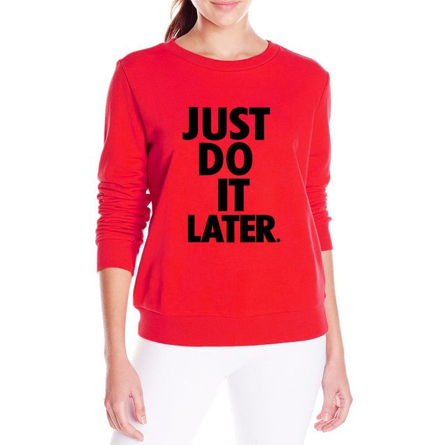 2017 autumn just do it later women Hip hop sweatshirt fashion casual hip-hop letter print hoodies pullovers streetwear tracksuit
