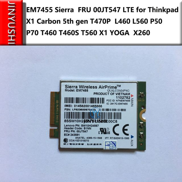 EM7455 Sierra  FRU 00JT547 LTE CAT6 for Thinkpad T470P T570 L460 L560 P50 P70 T460 T460S T560 X1 YOGA X1 Carbon 5th gen X260