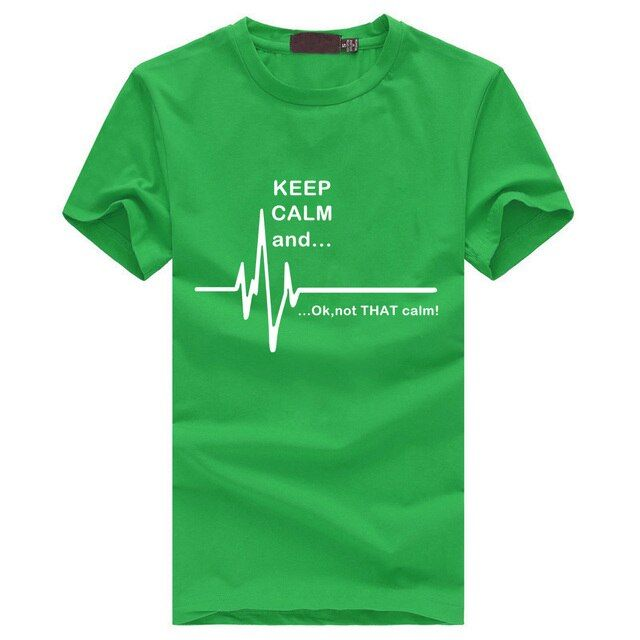 Keep calm and not that funny heart paramedic nursing men o neck cotton male mma harajuku darke high qualitty funny T-shirt