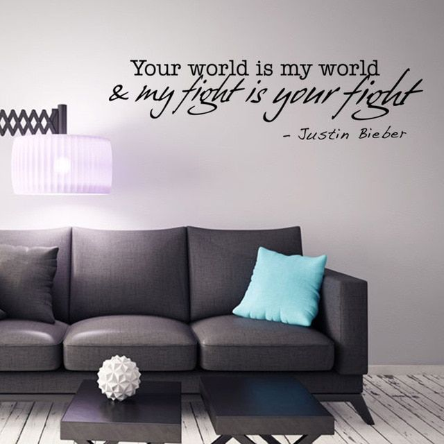 Your World is My World My fight is your fight Justin Bieber Wall Stickers Quote Justin Bieber's Words Poster Home Decor Wall Art