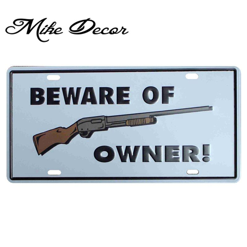[ Mike86 ]  Beware of gun OWNER Antique Bar Party Iron painting decoration Retro Gift Craft Metal signs D-408 Mix order 30*15 CM