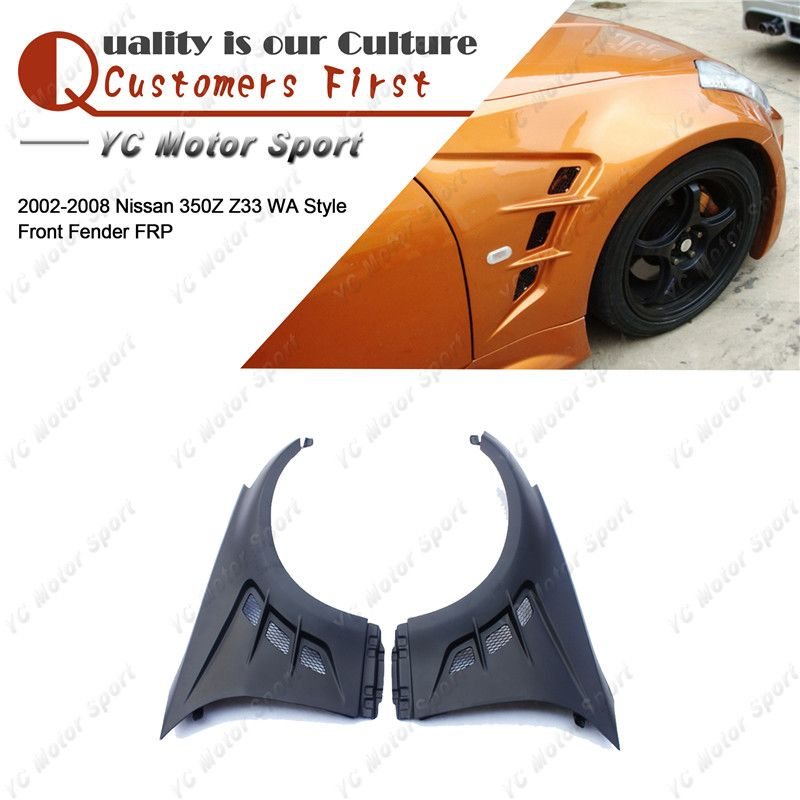 Car Accessories FRP Fiber Glass WA Style Front Fender Fit For 2002-2008 350Z Z33 Front Fender Flares Cover